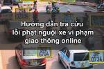 Hướng dẫn tra cứu lỗi phạt nguội xe vi phạm giao thông trực tuyến