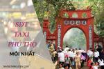 Taxi Phú Thọ – Số điện thoại các hãng taxi Phú Thọ 2019 mới nhất