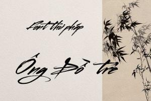 Font chữ thư pháp Ông Đồ Trẻ