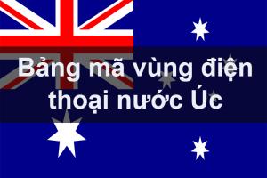 Bảng mã vùng điện thoại Úc, cách gọi điện thoại đi Úc