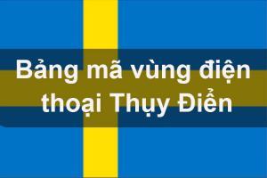 Bảng mã vùng điện thoại Thụy Điển, cách gọi điện thoại đi Thụy Điển