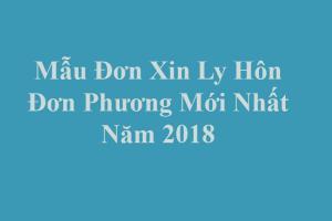 Mẫu đơn xin ly hôn đơn phương mới nhất 2018