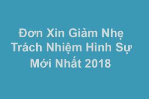 Mẫu đơn xin giảm nhẹ trách nhiệm hình sự mới nhất 2018