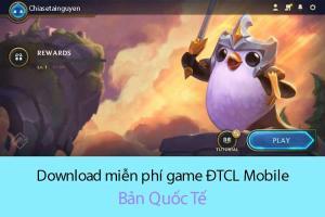 Tải game Đấu Trường Chân Lý mobile cho Android file APK mới