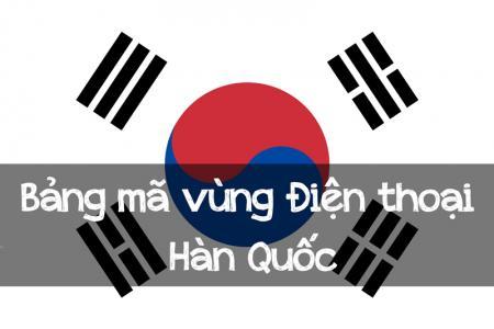 Danh bạ mã vùng điện thoại Hàn Quốc
