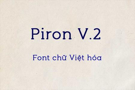 Font slab serif Piron V.2 Việt hóa