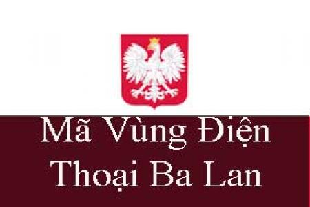 Bảng mã vùng điện thoại Ba Lan, cách gọi điện thoại đi Ba Lan