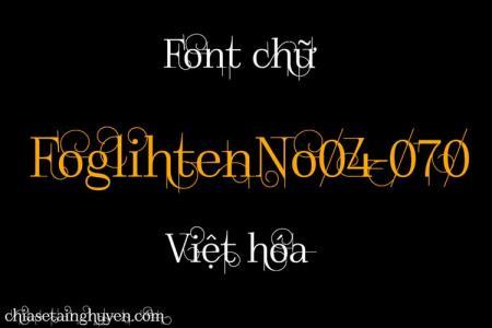 Font FoglihtenNo04: Ấn tượng trên từng nét chữ