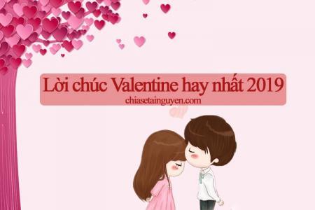TOP 30 lời chúc, câu chúc Valentine cho người yêu hay, ý nghĩa nhất năm nay