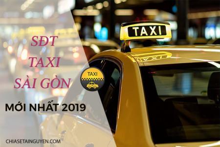 Số điện thoại các hãng Taxi Sài Gòn - Hồ Chí Minh giá rẻ mới nhất 2019