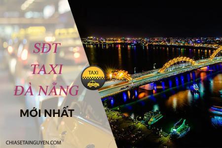 Taxi Đà Nẵng - Số điện thoại, hãng taxi du lịch Đà Nẵng uy tín 2019