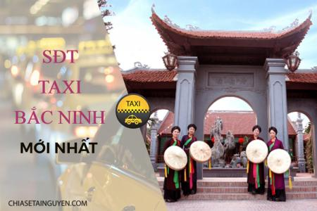 Taxi Bắc Ninh: Số điện thoại các hãng taxi Bắc Ninh 2019 giá rẻ, uy tín