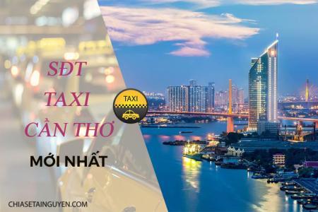 Tra cứu danh bạ số điện thoại taxi tại Cần Thơ mới nhất 2019