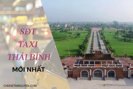 Taxi Thái Bình 2019 -  Số điện thoại taxi, tổng đài đặt xe giá rẻ
