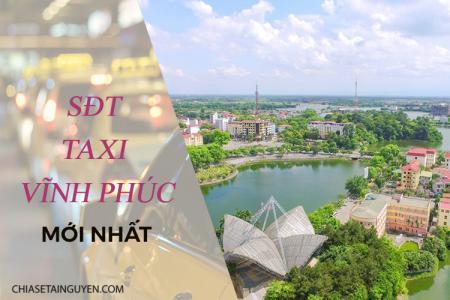 Danh bạ số điện thoại taxi Vĩnh Phúc chất lượng, tin cậy 2019