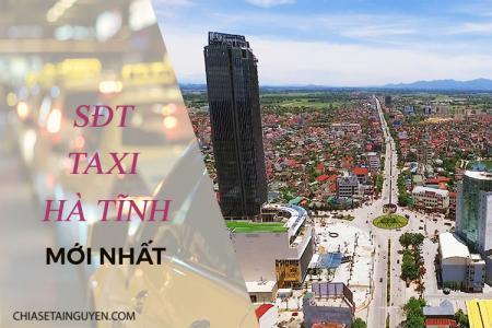 Taxi Hà Tĩnh – Cập nhật số điện thoại taxi Hà Tĩnh mới nhất 2019