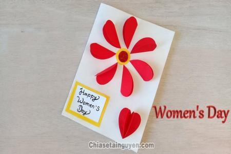 Chia sẻ những mẫu thiệp handmade 8-3 tuyệt đẹp cho ngày quốc tế phụ nữ